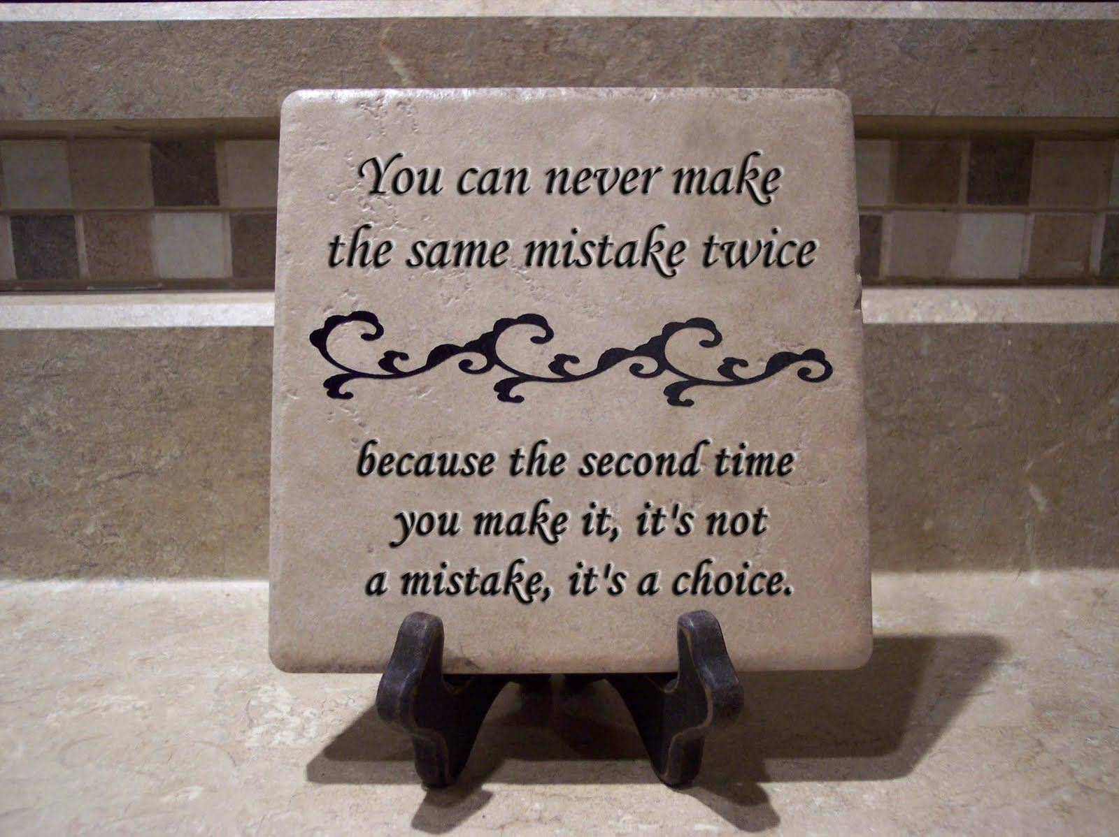 Making The Same Mistakes Over And Over Again Quotes: Repeating The Same Mistakes Quotes. QuotesGram