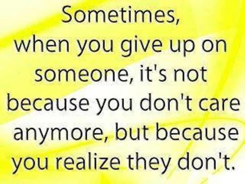 yoddler sometimes when you give up on someone it s not because