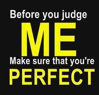 Yoddler Before You Judge Me Make Sure That Youre Perfect