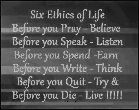 yoddler six ethics of life before you pray believe before you